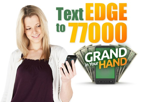 """Get an """"EDGE"""" to a Grand In Your Hand"""