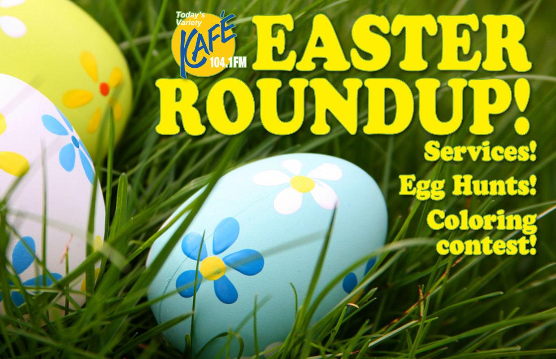KAFE Easter Roundup